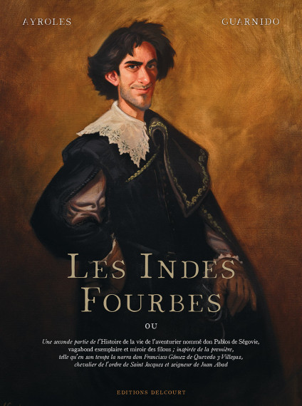 Juanjo Guarnido - ©Les Indes fourbes, Alain Ayroles et Juanjo Guarnido, Delcourt test